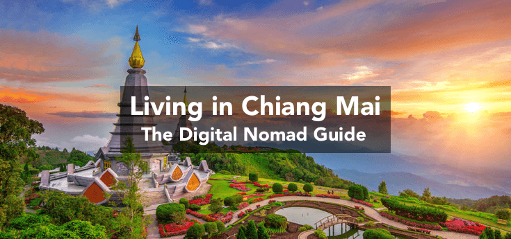 Living in Chiang Mai, Thailand Guide